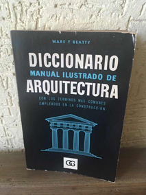 Diccionario Manual Ilustrado De Arquitectura Download