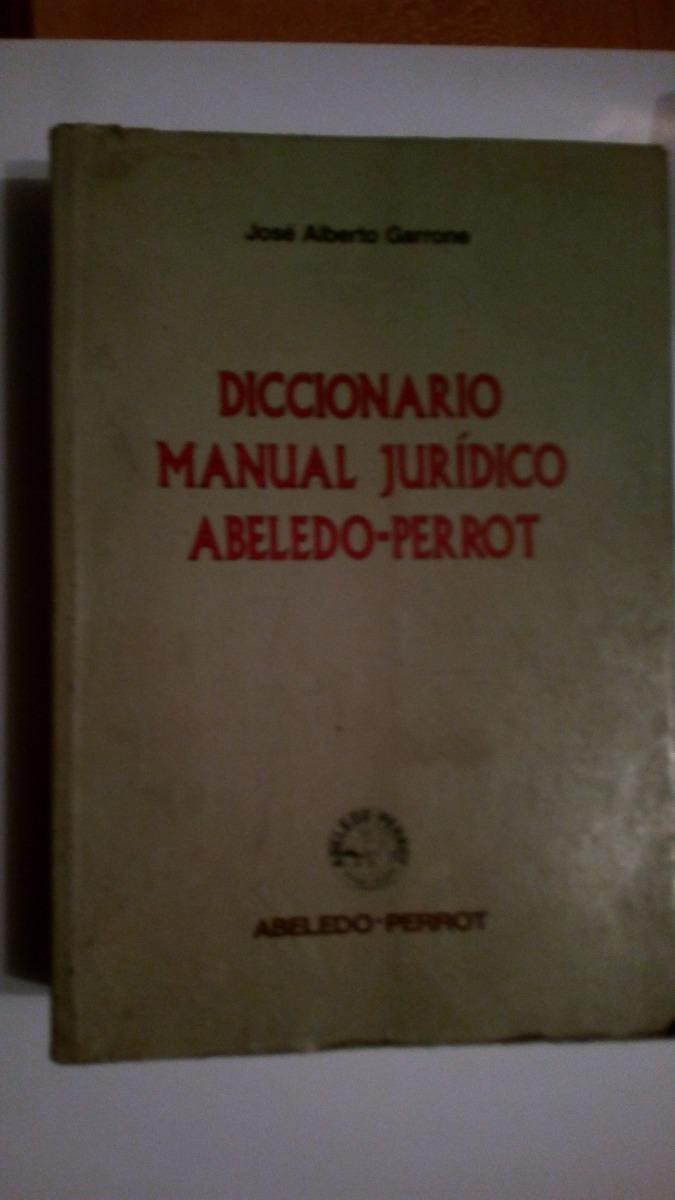 diccionario manual jurídico abeledo- perrot no enviamos. Cargando zoom.