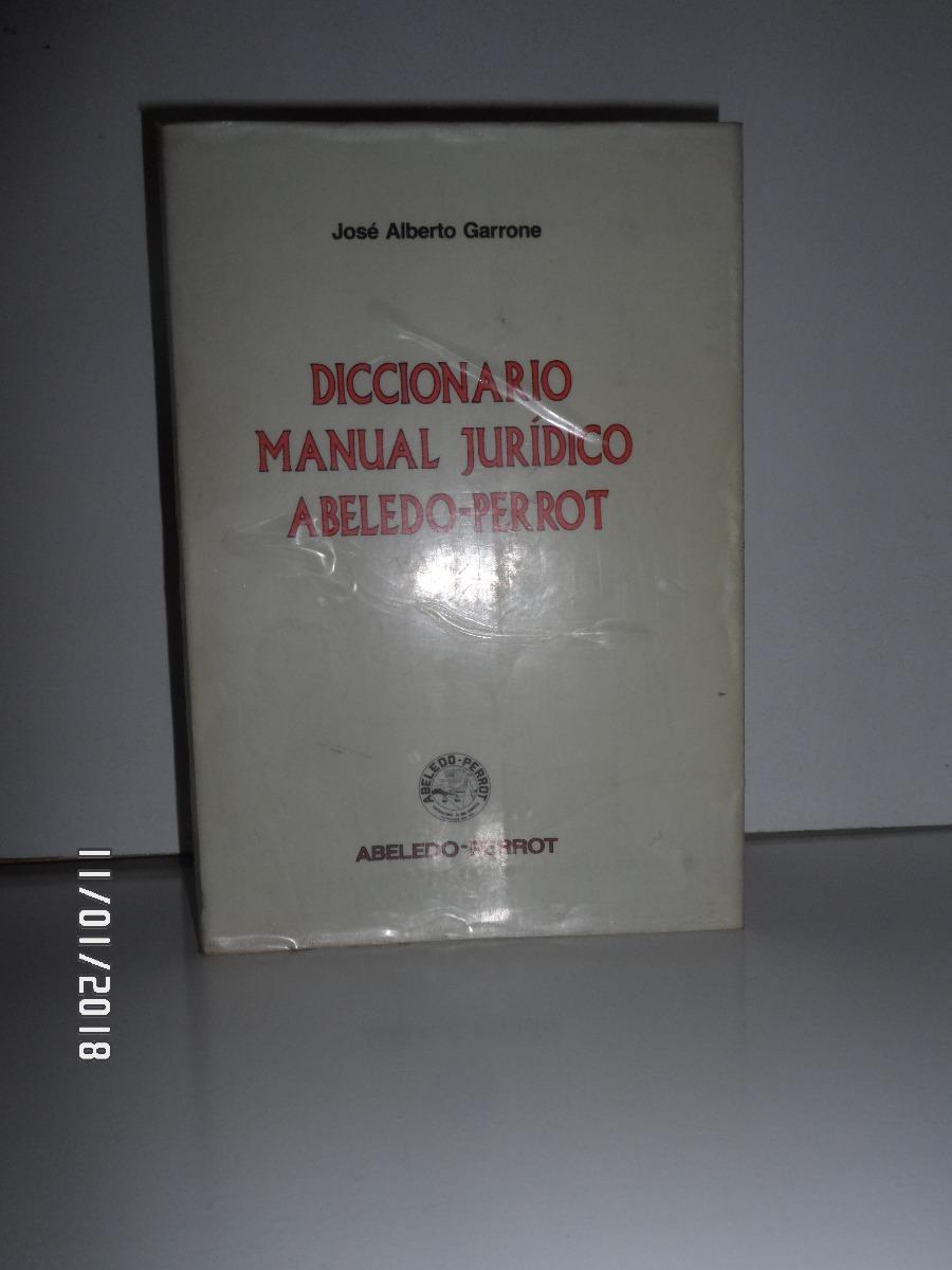 diccionario manual juridico - garrone. Cargando zoom.