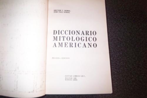 diccionario mitologico americano. morel-moral.