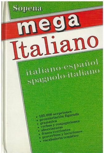 diccionario sopena mega italiano italiano- español/ spagnolo