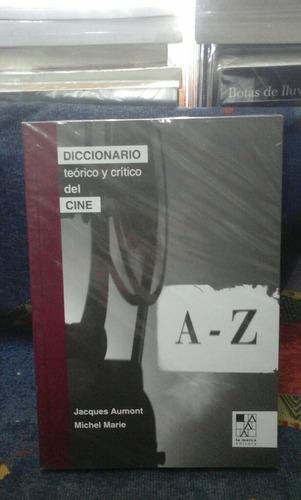 diccionario teorico y critico del cine jacques aumont. marie
