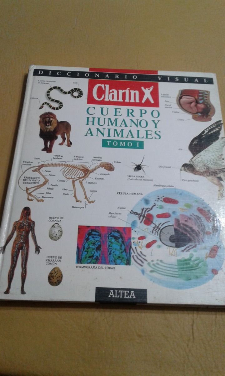 Diccionario Visual Clarin Cuerpo Humano Y Animales Tomo 1 - $ 100,00 ...