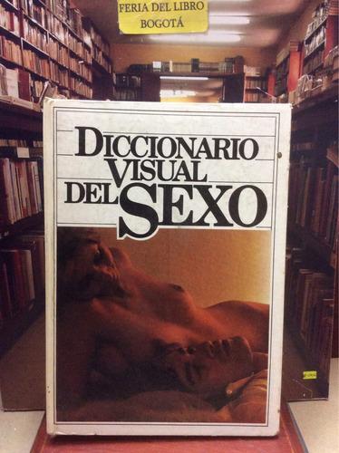 diccionario visual del sexo - editorial círculo de lectores