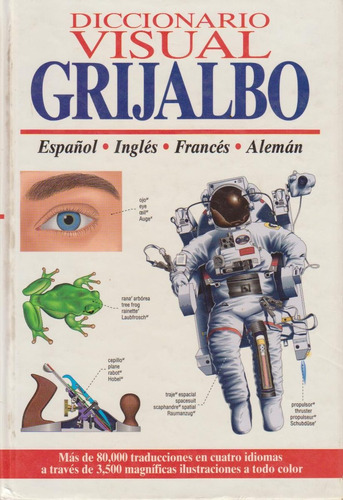 diccionario visual grijalbo - español inglés francés alemán