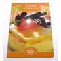 Libro Tortas Y Galletas. Saludables. Información Nutricional
