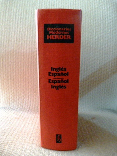 diccionarios modernos herder inglés español - español inglés
