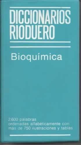 diccionarios rioduero bioquimica - rioduero