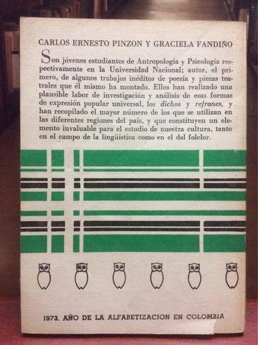 dichos y refranes oídos en colombia. recopilación cultural.
