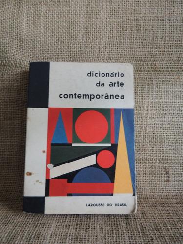 dicionário da arte contemporânea raymond charmet larousse