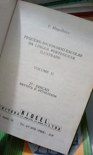 dicionário da língua portuguesa 3 volumes. antigo e raro!