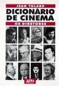 dicionário de cinema: os diretores - jean tulard
