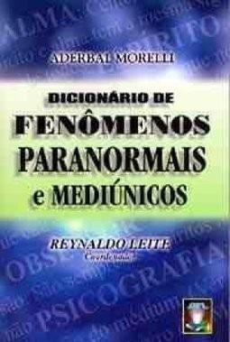 dicionário de fenômenos paranormais mediúnicos livro saldão