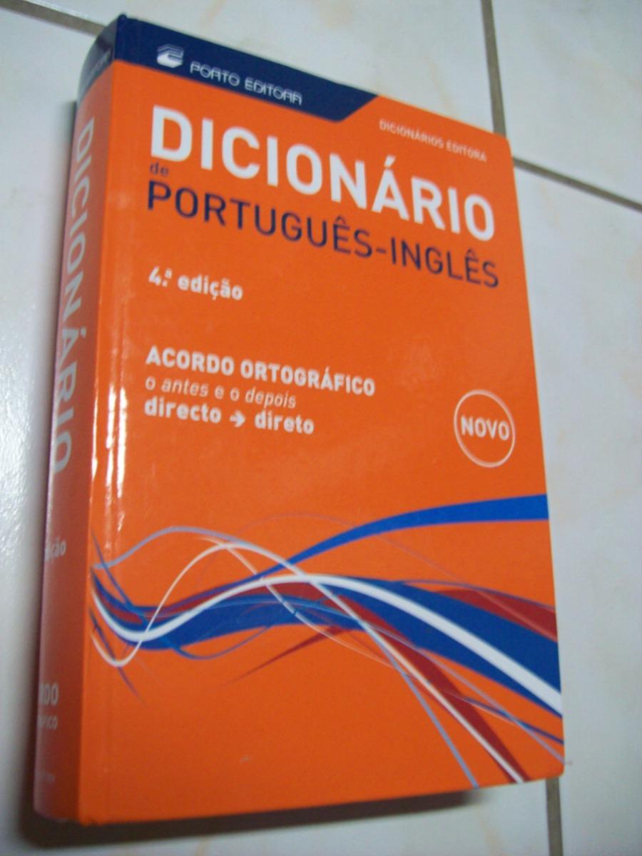 Dicionário De Português-inglês - 4ª Edição - Porto Editora