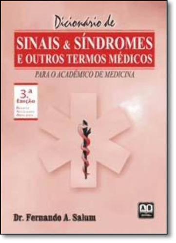 dicionário de sinais & síndromes e outros termos médicos