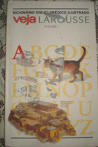dicionário enciclopédico ilustrado veja larousse volume 1 a