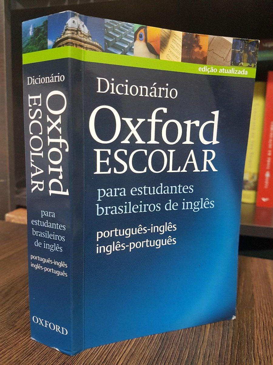 Dicionário Escolar Oxford Inglês-português+ 4 Oxford