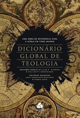 dicionário global de teologia william dyrness  livro hagnos