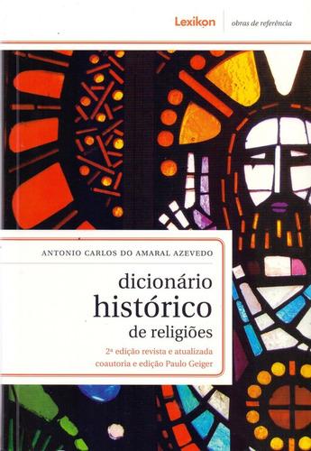 dicionário histórico de religiões - 2ª edição revista e atua