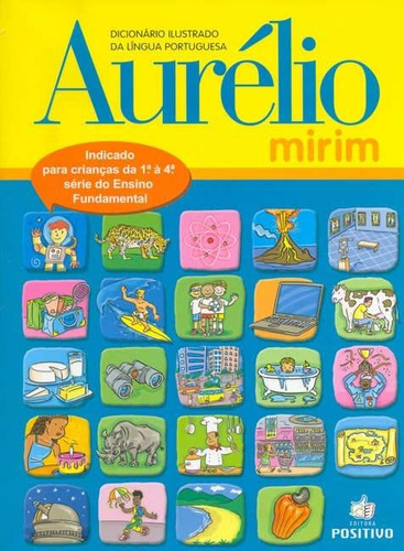 dicionario ilustrado da lingua portuguesa aurelio mirim