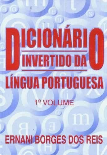 dicionário invertido da lingua portuguesa 1 e 2