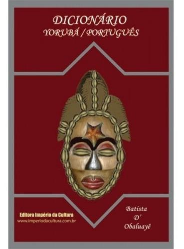dicionário yorubá-português -batista d' obaluayê
