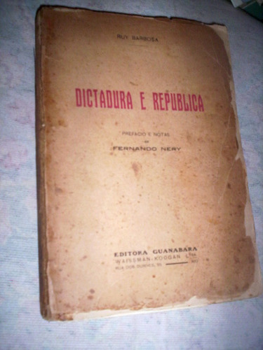 dictadura e republica 1932 ruy barbosa