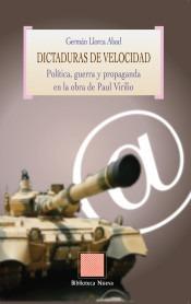 dictaduras de velocidad. política, guerra y propaganda en la