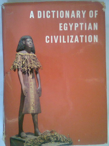 dictionary of  egyptian civilization,georges posener methuen