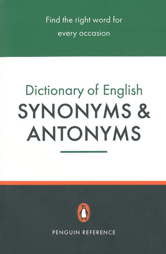 dictionary of english synonyms & antonyms - penguin