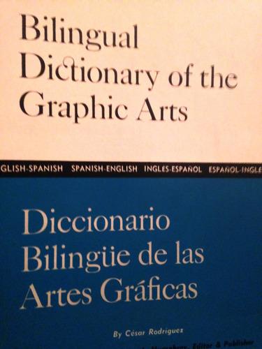 dictionary of the arts graphics- diccionario bilingue