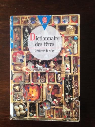 dictionnaire des fêtes - jérome jacobs - jeunese