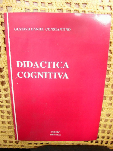 didactica cognitiva - gustavo daniel constantino
