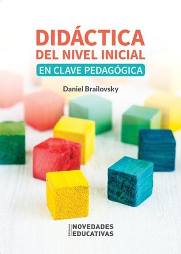 didáctica del nivel inicial clave pedagógica brailovsky (ne)