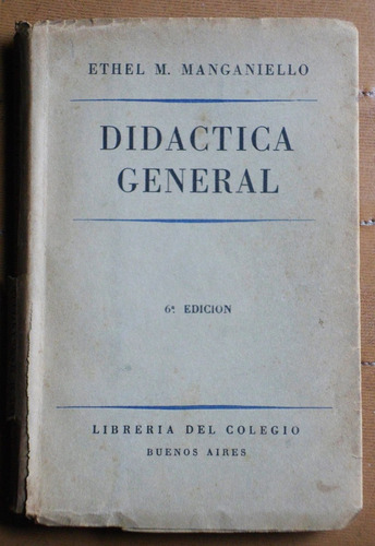 didáctica general / ethel m. manganiello