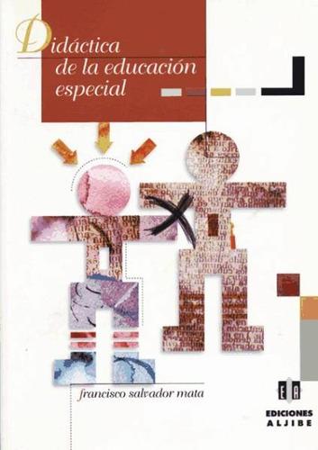 didáctica y organización en educación especial(libro general