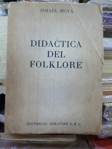 didàctica del folklore, ismael moya