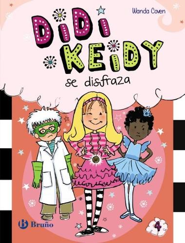 didi keidy se disfraza(libro infantil y juvenil)