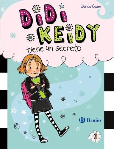didi keidy tiene un secreto(libro infantil)