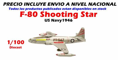 die cast 11 cm avion f 80 shooting star sukhoi tanque