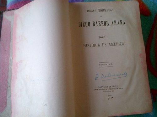 diego barros arana historia de america 1908