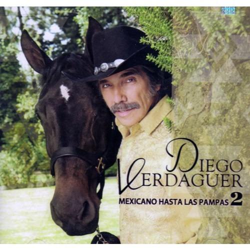 diego verdaguer mexicano hasta las pampas 2 disco cd