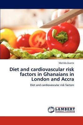 diet and cardiovascular risk factors in ghanaia envío gratis