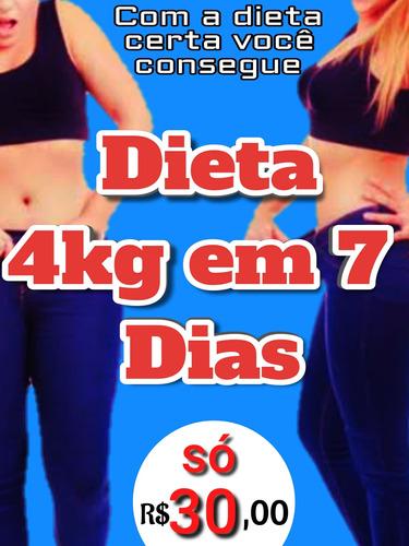 dieta 4kg em 7 dias