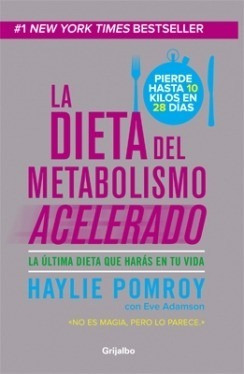 dieta acelera tu metabolismo + coleccion haylie pomroy 4 pdf