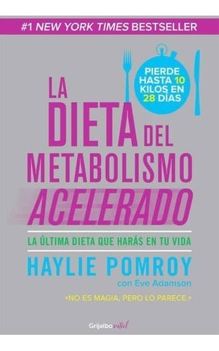 dieta metabolismo acelerado - haylie pomroy - grijalbo libro