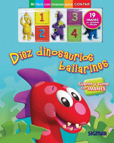 diez dinosaurios bailarines colección magnetos
