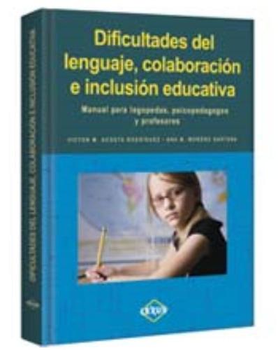 dificultades del lenguaje, colaboración e inclusión educativ