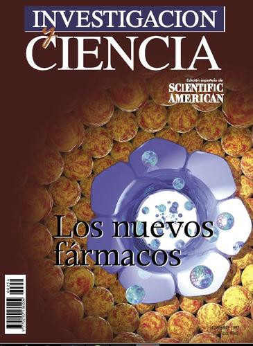 digital - investigación y ciencia - los nuevos fármacos