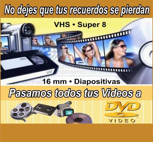digitalizacion de vhs a dvd, 8 mm.diapositivas,